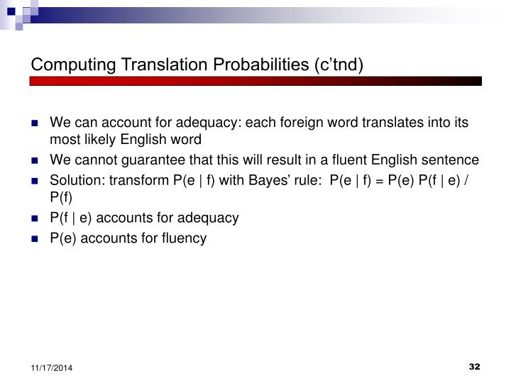 Computing Translation Probabilities (c'tnd)