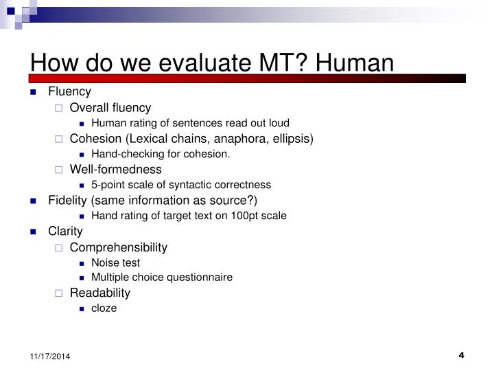 How do we evaluate MT? Human