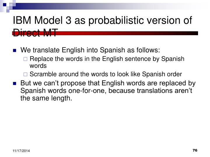 IBM Model 3 as probabilistic version of Direct MT