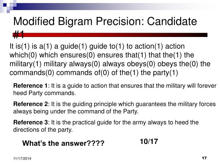 Modified Bigram Precision: Candidate #1