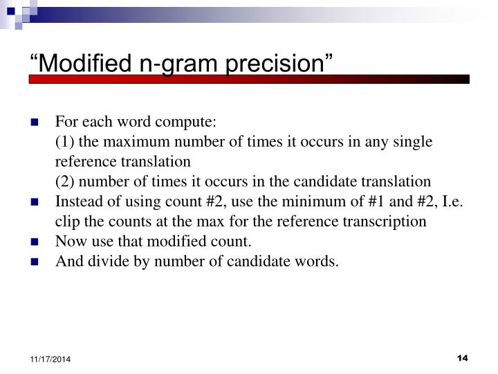 """Modified n-gram precision"""