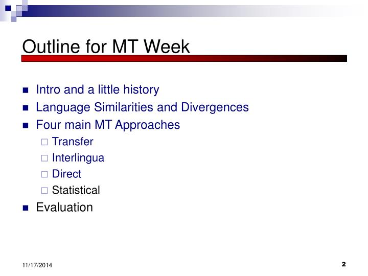 Outline for MT Week