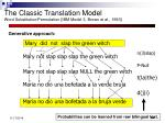 the classic translation model word substitution permutation ibm model 3 brown et al 19931