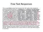 free text responses1