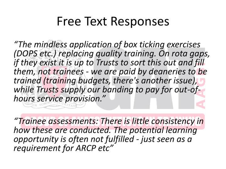 Free Text Responses