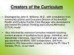 creators of the curriculum