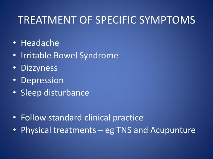 TREATMENT OF SPECIFIC SYMPTOMS