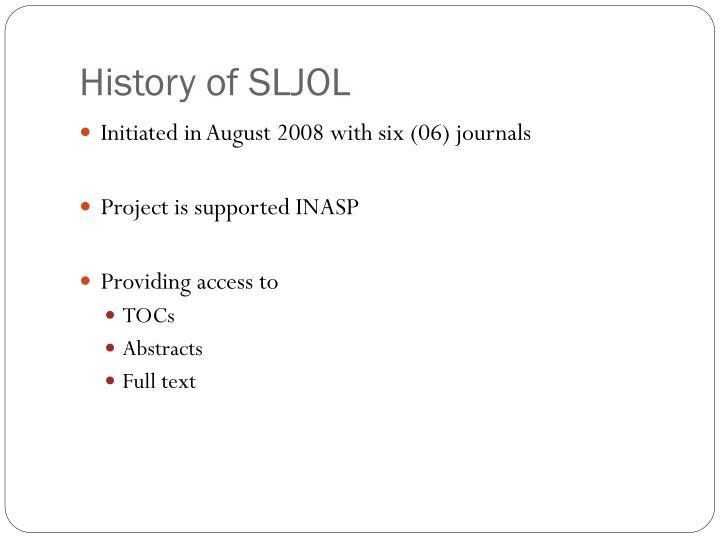 History of SLJOL