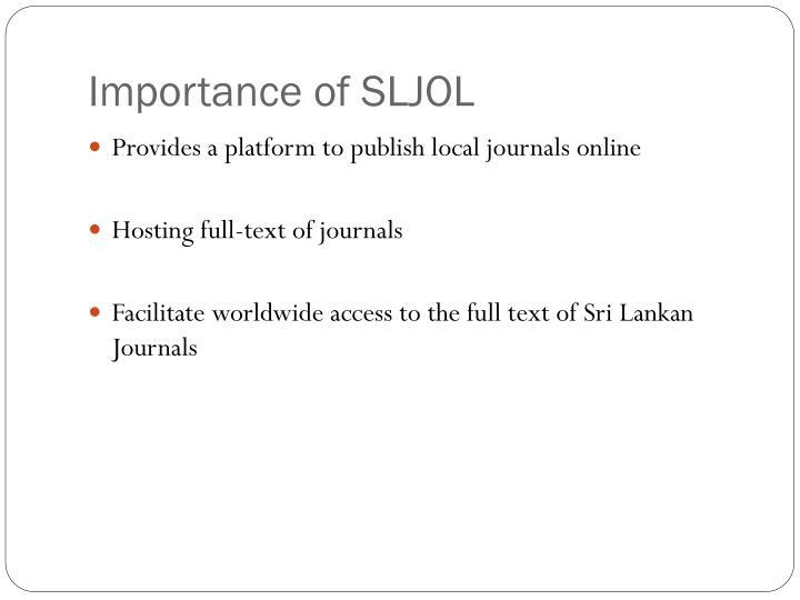 Importance of SLJOL