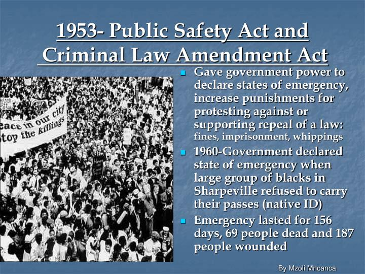 1953- Public Safety Act and