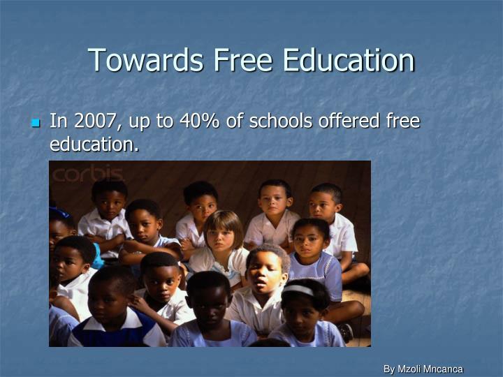 Towards Free Education