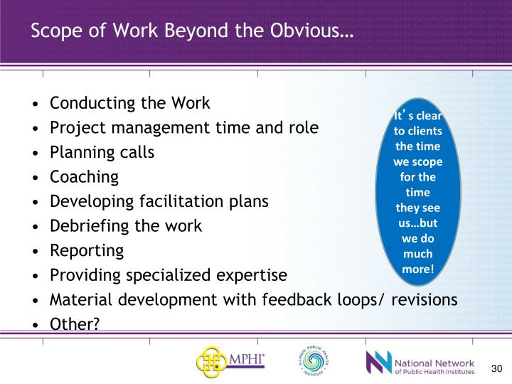 Scope of Work Beyond the Obvious…