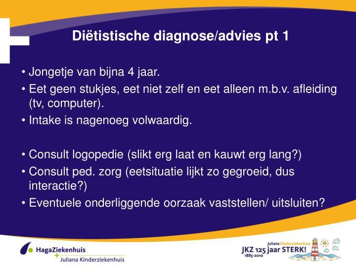 Diëtistische diagnose/advies pt 1