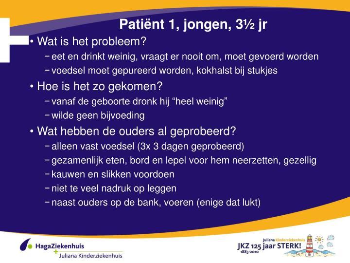 Patiënt 1, jongen, 3½ jr