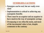 synergies cautions