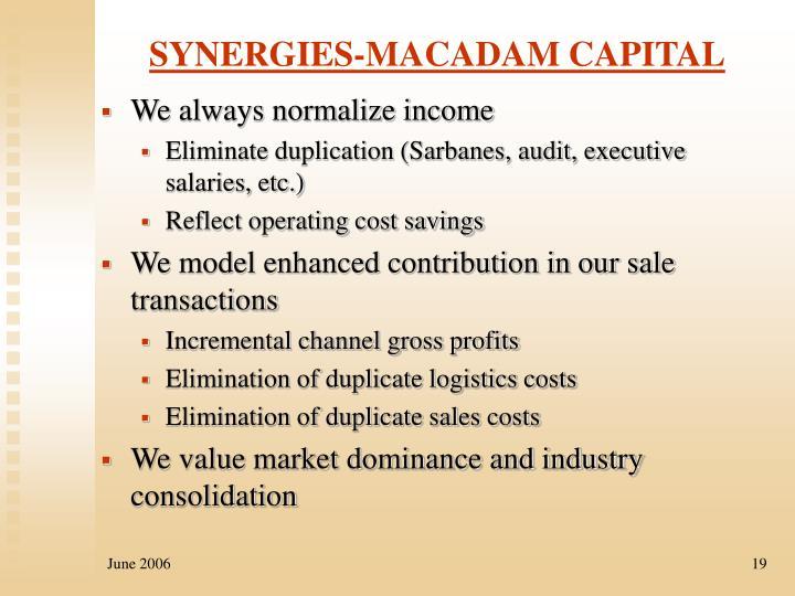SYNERGIES-MACADAM CAPITAL