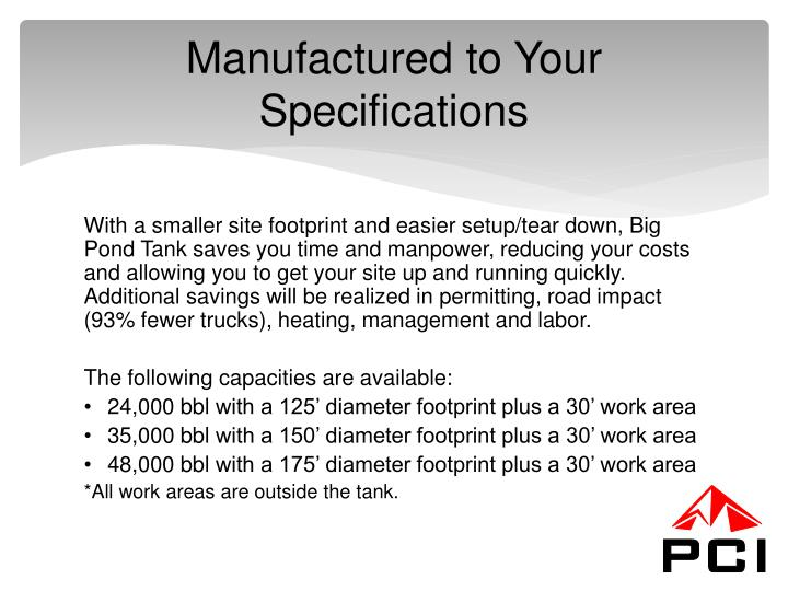 Manufactured to Your Specifications