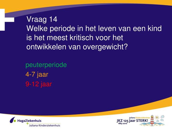 Vraag 14
