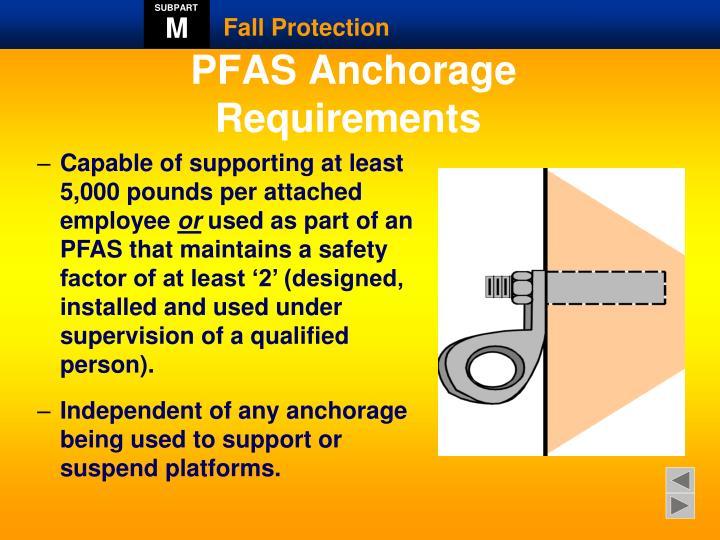 PFAS Anchorage Requirements