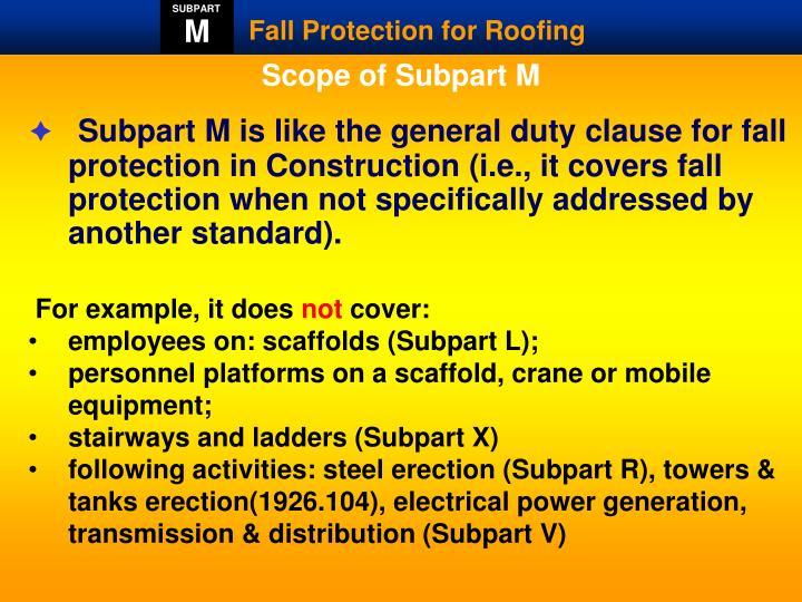 Scope of Subpart M