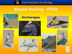 sloped roofing pfas
