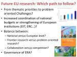 future eu research which path to follow