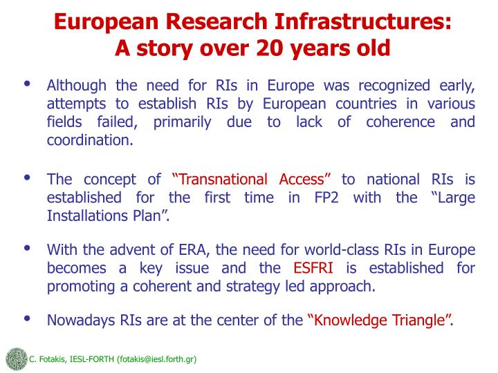 European Research Infrastructures: A story over 20 years old