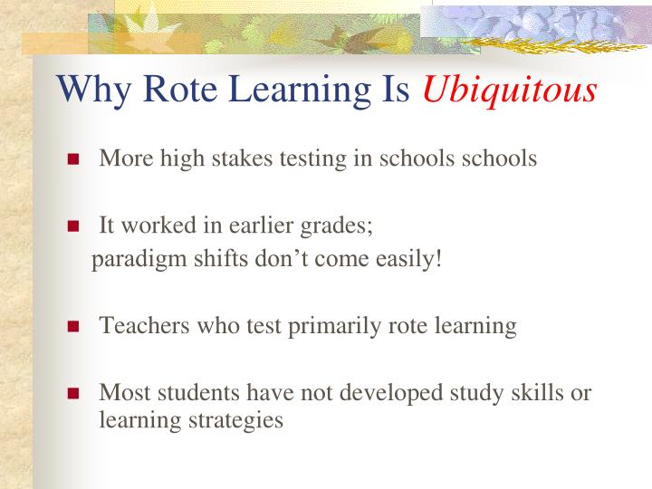 Why Rote Learning Is