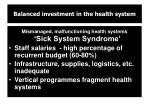 balanced investment in the health system