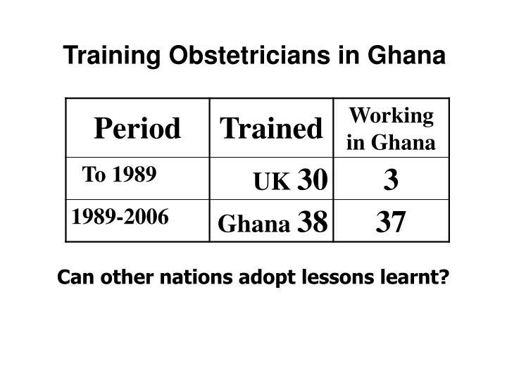 Training Obstetricians in Ghana