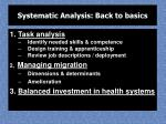 systematic analysis back to basics