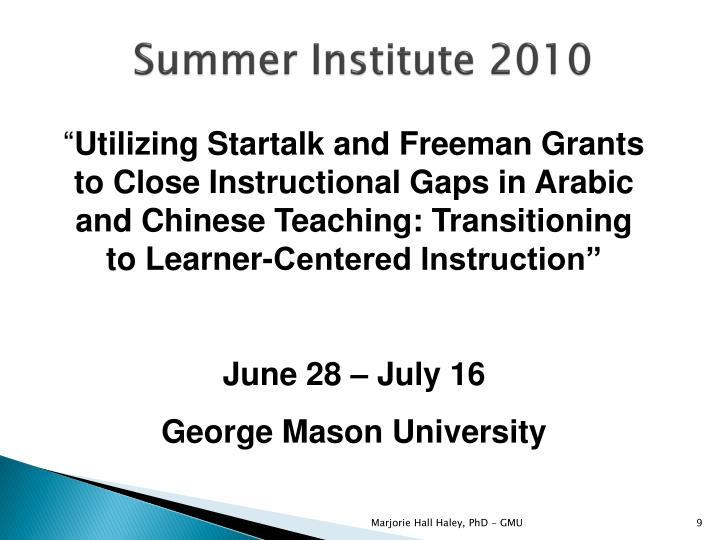 Summer Institute 2010
