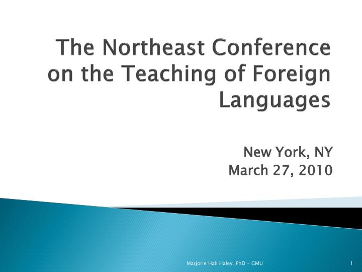 The northeast conference on the teaching of foreign languages