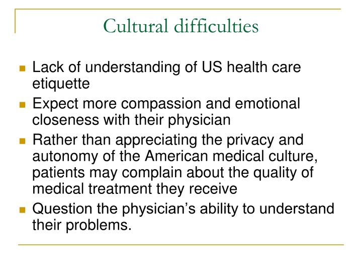 Cultural difficulties