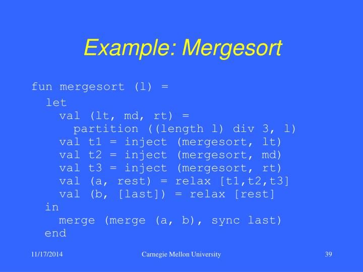Example: Mergesort