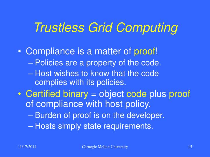 Trustless Grid Computing