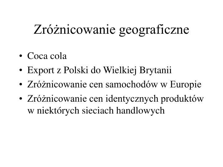 Zróżnicowanie geograficzne