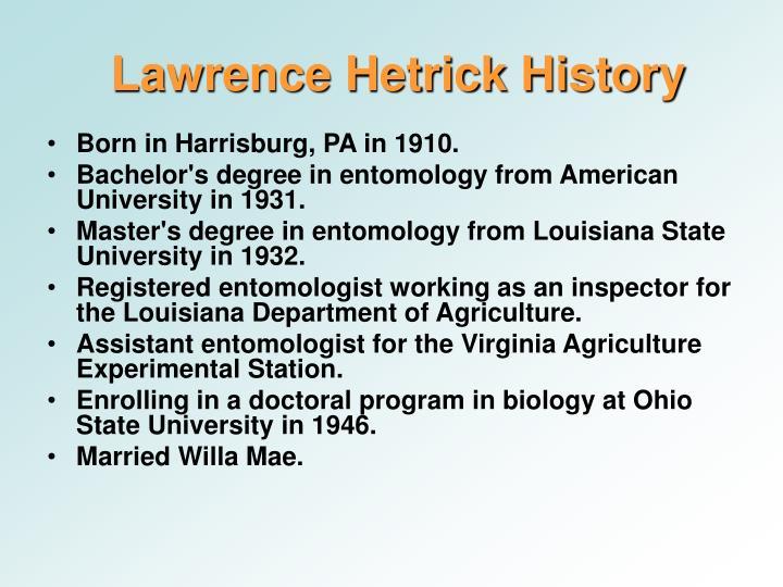 Lawrence Hetrick History