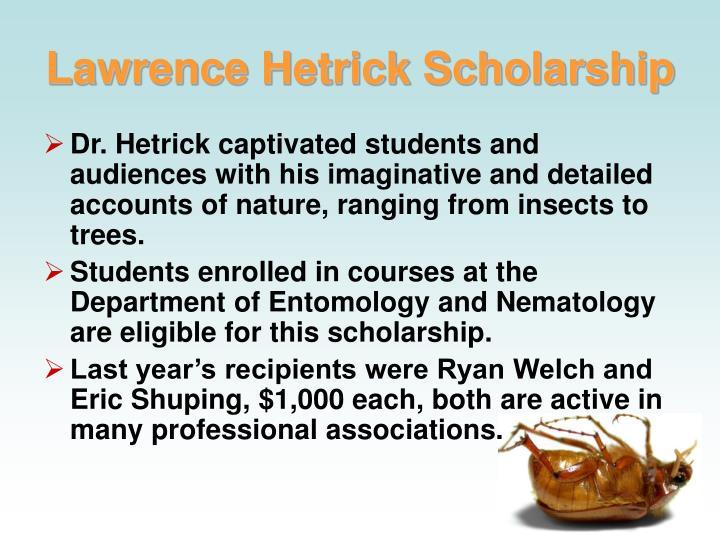 Lawrence Hetrick Scholarship