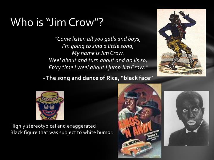 """Who is """"Jim Crow""""?"""