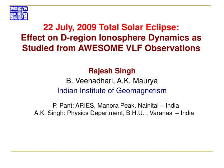 22 July, 2009 Total Solar Eclipse: