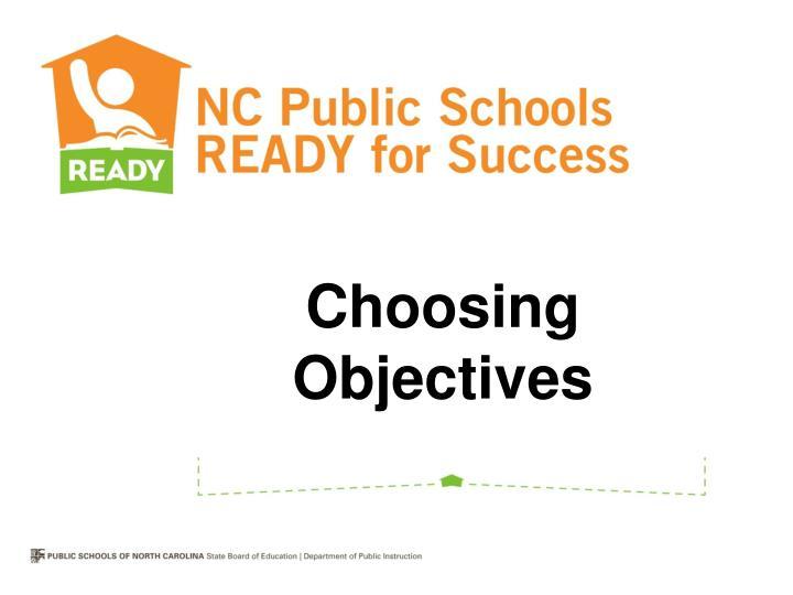 Choosing Objectives