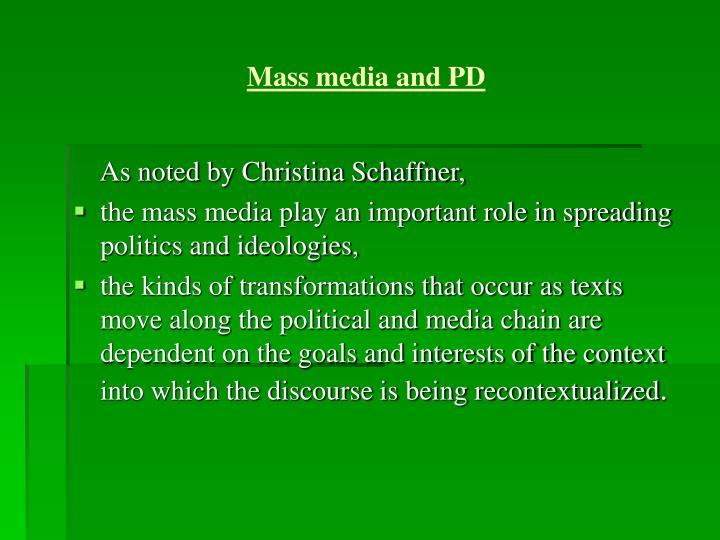Mass media and PD