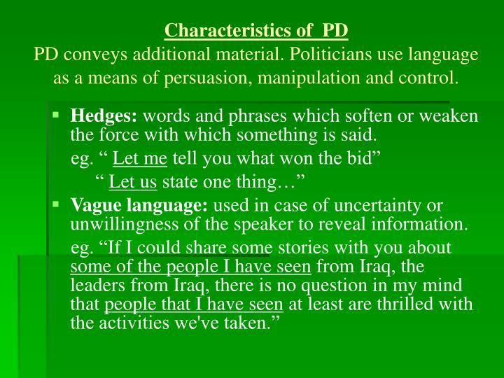 Characteristics of  PD