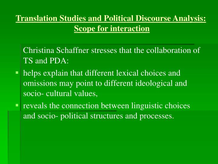 Translation Studies and Political Discourse Analysis: