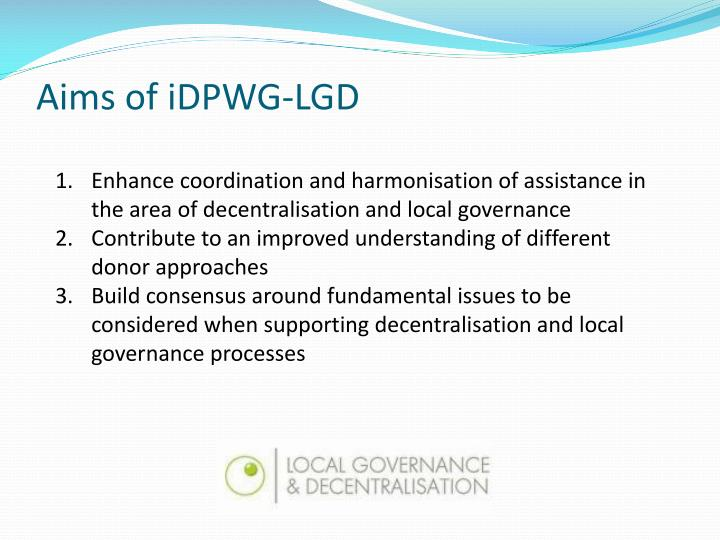 Aims of iDPWG-LGD