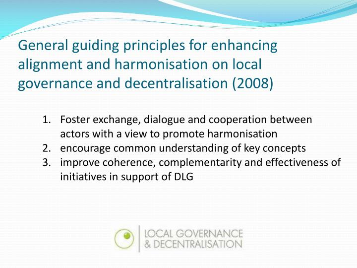 General guiding principles for enhancing alignment and harmonisation on local governance and decentralisation (2008)