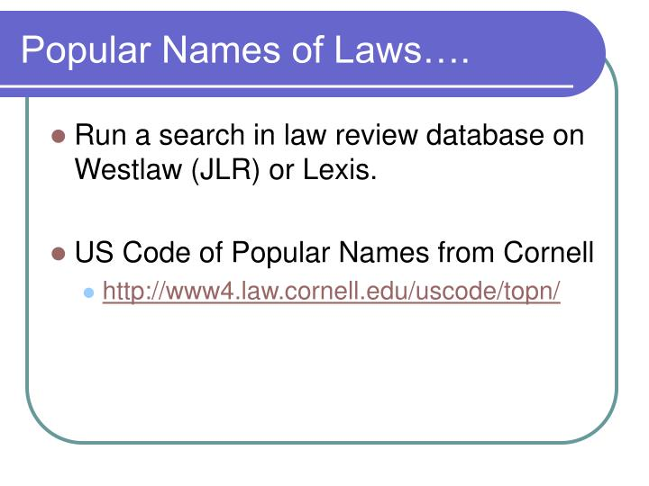 Popular Names of Laws….
