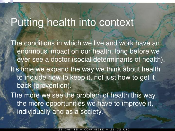 Putting health into context