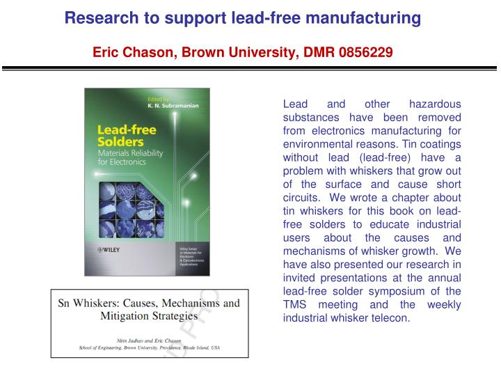 Research to support lead free manufacturing eric chason brown university dmr 0856229